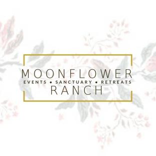 MOONFLOWER RANCH